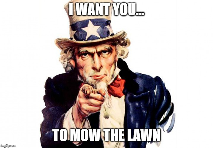"Political ""I want you"" spoof on lawn mowing"